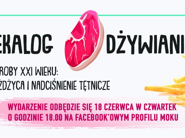 """Spotkanie online z cyklu """"Dekalog Odżywiania"""""""