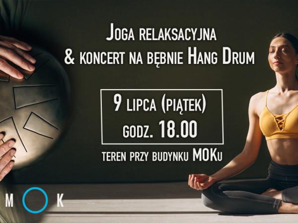 JOGA relaksacyjna & koncert na bębnie Hang Drum